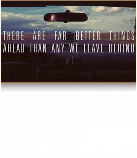 To Move Ahead Leave Behind Some Things