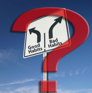 Bad habits you should have
