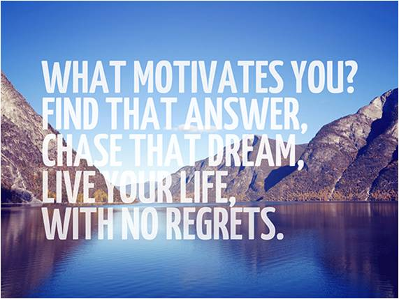 What Motivates You to Excel in your Life ?