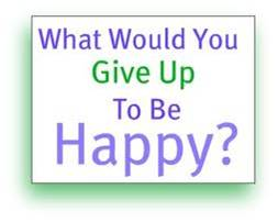 15 Things to Give up for happy Life