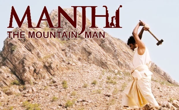 Life lessons from the film Manjhi