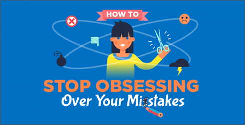 Stop over-thinking about your mistakes